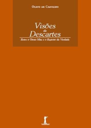 Visões de Descartes  by  Olavo de Carvalho