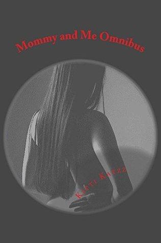 Mommy and Me Omnibus (The Katzz Cougar Erotica series Book 18)  by  Kitti Katzz
