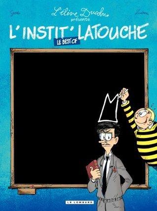 Linstit Latouche  by  Zidrou