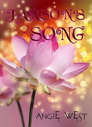 Jaxsons Song (Crystal Cove Book 1)  by  Angie West