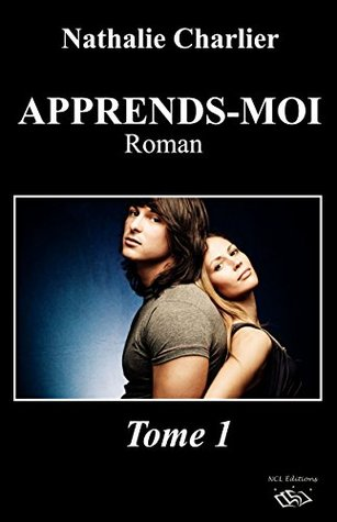 Apprends-moi: Tome 1 Nathalie Charlier