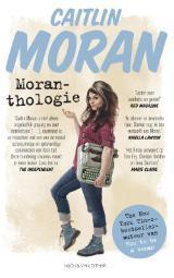 Moranthologie  by  Caitlin Moran