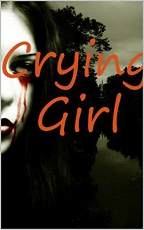 Crying Girl  by  Jennifer Young