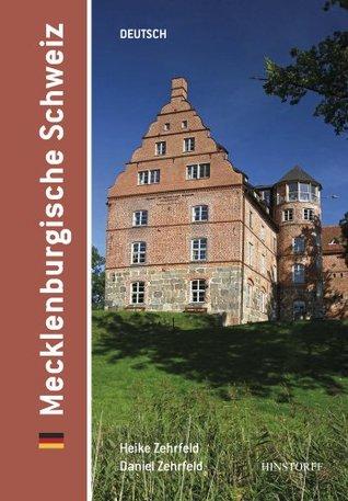 Mecklenburgische Schweiz: Deutsch Heike Zehrfeld