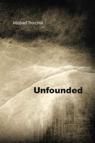 Unfounded Michael Trocchia