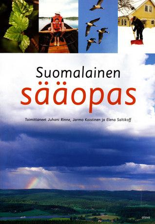 Suomalainen sääopas  by  Juhani Rinne