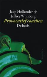 Provocatief coachen:  de basis  by  Jeffrey Wijnberg