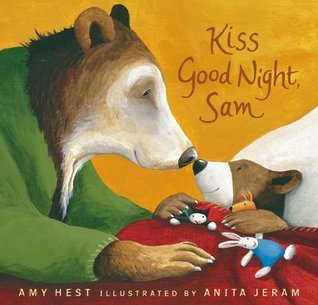 Kiss Good Night, Sam (0)  by  Amy Hest