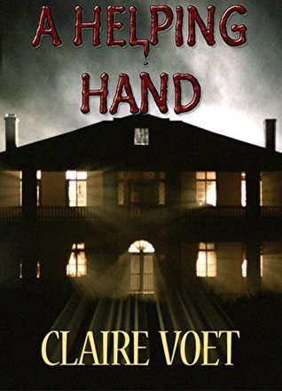 A Helping Hand: Short Story  by  Claire Voet