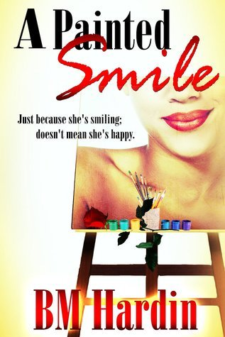 A Painted Smile B.M. Hardin