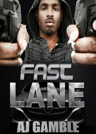 Fast Lane (Four Of A Kind Book 3)  by  A.J. Gamble