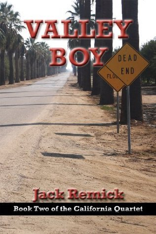 Valley Boy (The California Quartet Book 2)  by  Jack Remick