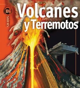 Volcanes y terremotos/ Volcanoes & Earthquakes  by  Ken Rubin