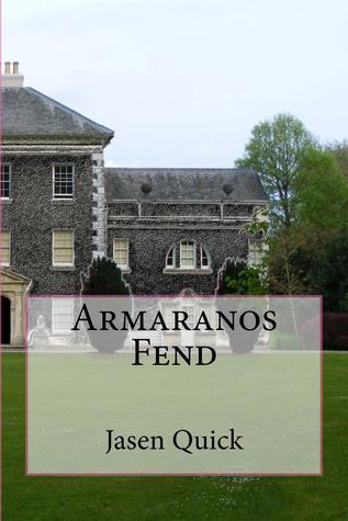 Armaranos Fend  by  Jasen Quick