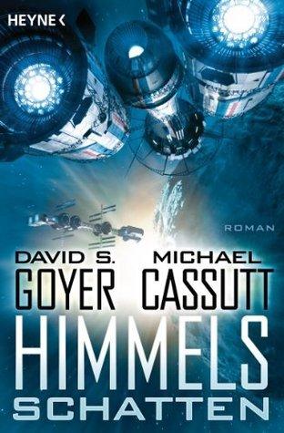 Himmelsschatten: Roman David S. Goyer