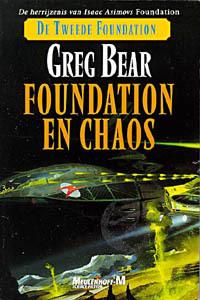 Foundation en Chaos (Second Foundation Trilogy, #2) Greg Bear