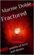 Fractured: poems of love and desire Marnie Doble