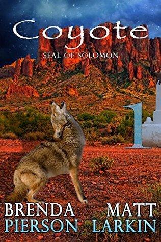 Coyote Episode 1  by  Brenda J. Pierson