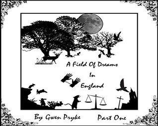 A Field of Dreams in England Gwen Pryke