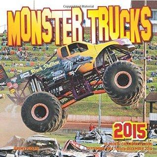 Monster Trucks 2015: 16-Month Calendar, including September through December 2014  by  Jeremy Puglisi