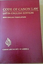 Code of Canon Law, Latin-English Edition, New English Translation, Second Printing, 2012 (Code of Canon Law CLSA 2nd Printing) by Canon Law Society of America
