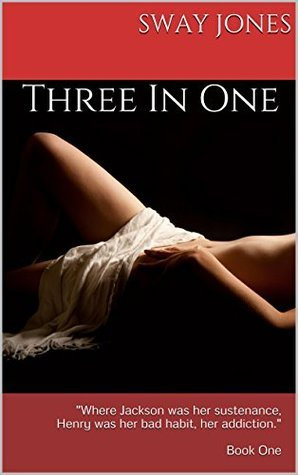 Three In One: Book One Sway Jones