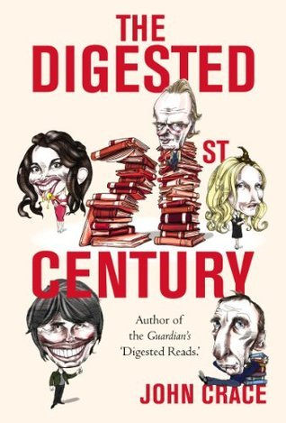 The Digested Twenty-first Century John Crace