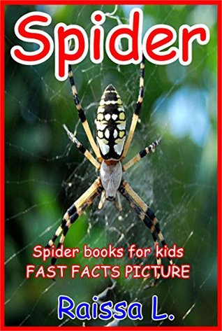 Spider books for kids : Fast Facts Picture Raissa Lima Castro