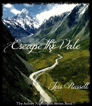 Escape the Vale (The Aubrey Nightingale Series Book 1)  by  Jess Russell
