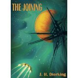 The Joining  by  J.H. Dierking