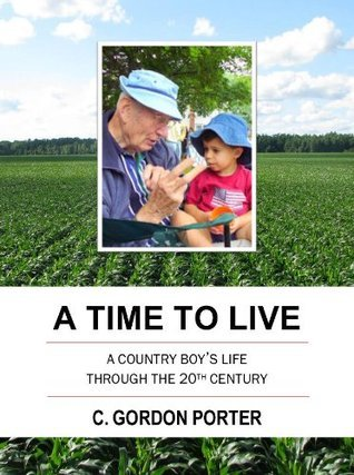 A Time To Live C. Gordon Porter