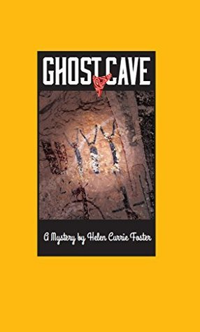 Ghost Cave (The Alice MacDonald Greer Mysteries Book 1)  by  Helen  Foster