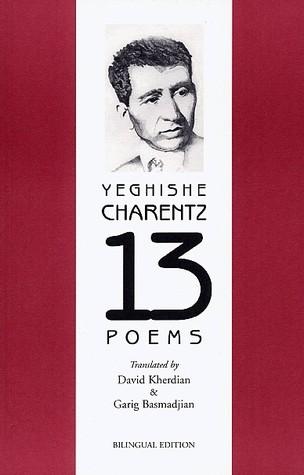 Yeghishe Charents: 13 poems David Kherdian