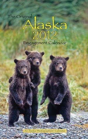 2012 Original Alaska Engagement calendar  by  Greatland Graphics (Eng)