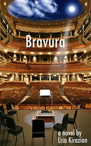 Bravura (The Music We Made Book 1) Lisa Kirazian