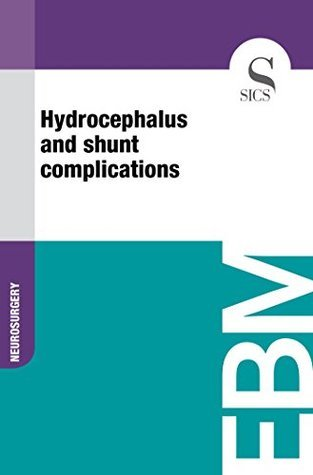 Hydrocephalus and shunt complications  by  Sics Editore