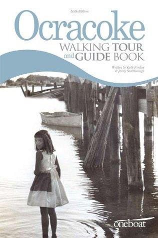 Ocracoke Walking Tour & Guide Book Jenny Scarborough