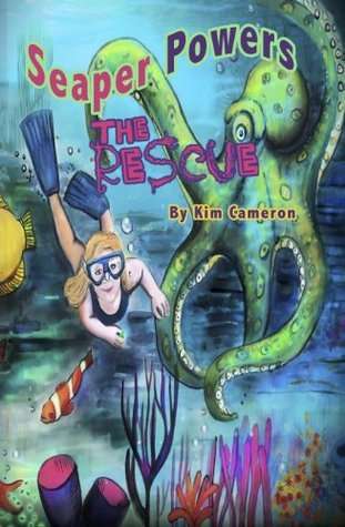 Seaper Powers - The Rescue  by  Kim Cameron