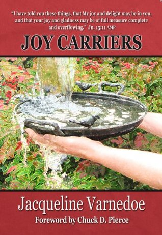 Joy Carriers  by  Jacqueline Varnedoe