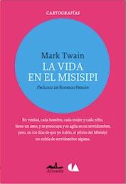 La vida en el Misisipi Mark Twain