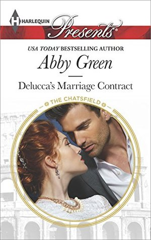 Deluccas Marriage Contract (The Chatsfield Book 10)  by  Abby Green
