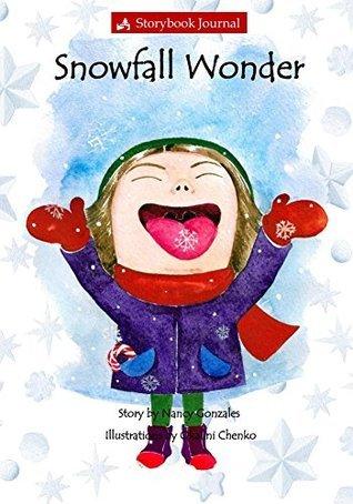 Snowfall Wonder  by  Nancy Gonzales