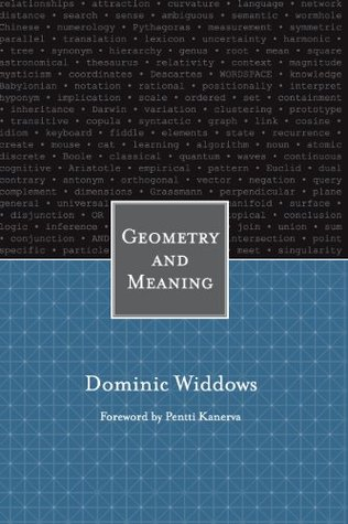Geometry and Meaning (Center for the Study of Language and Information - Lecture Notes)  by  Dominic Widdows