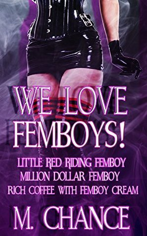We love femboys! M. Chance