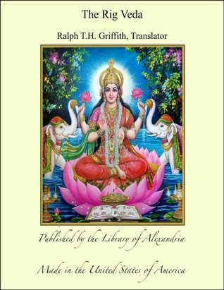 The Rig Veda  by  Ralph T.H. Griffith
