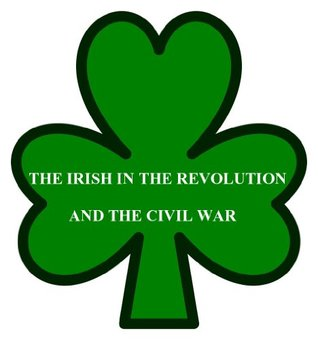 The Irish in the Revolution and the Civil War  by  J.C. OConnell