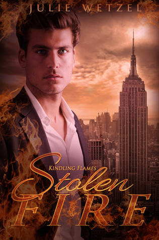 Stolen Fire (Kindling Flames, #4)  by  Julie Wetzel