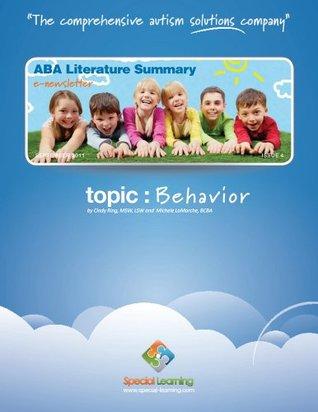Behavior (ABA Literature Summary Book 4) Michele Lamarche