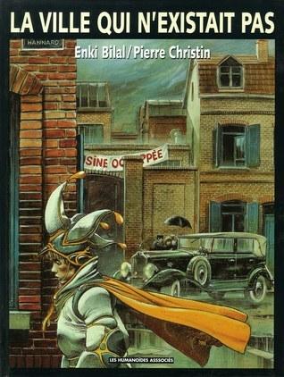 La Ville qui nexistait pas  by  Pierre Christin
