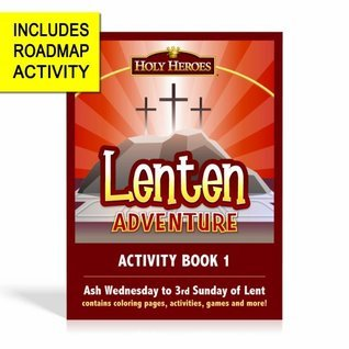 Lenten Adventure Activity Book 1  by  Holy Heroes Productions